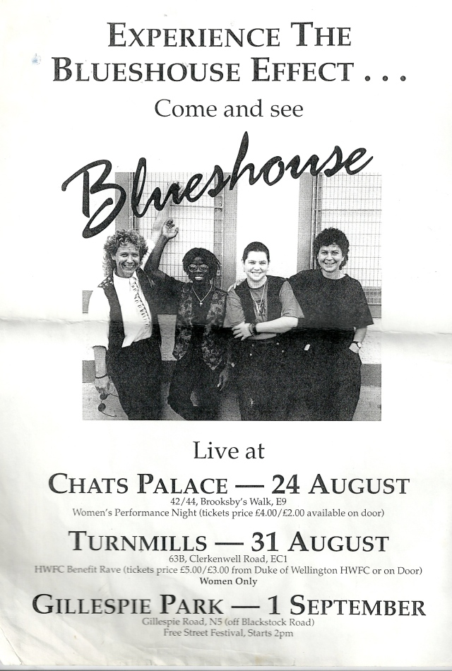 Blueshouse flier for three successive gigs at Chat's Palace, Turnmills nightclub and a free street festival, summer 1991. Picture of band on flier.