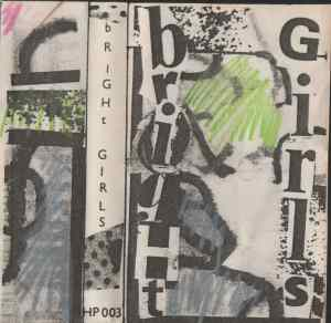 'Bright Girls' written in a cut paste style, white background with dashes of light green, blue and pink coloured pencil. The design style is chaotic, punk and home made.