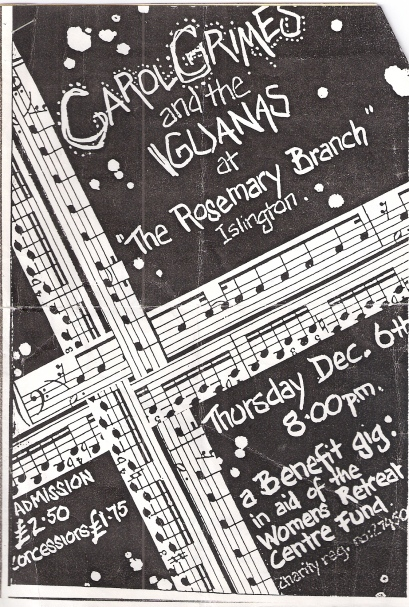 Black and white flyer decorated with musical staves and notes, advertising a Carol Grimes and the Iguanas gig at the Rosemary Branch pub, Islington. 'A benefit for the Women's Retreat Centre Fund.'