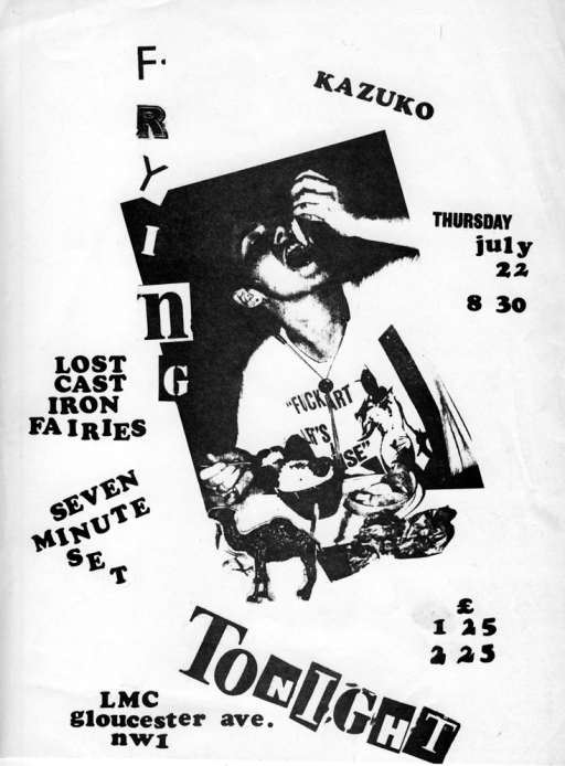 Poster for the Cast Iron Fairies and Kazuko event, 'Frying Tonight' at the London Musicians Collective, shows a woman wearing a tee-shirt saying 'fuck art let's dance' (last word guessed at as partly obscured) with mouth wide open eating from a table of cupcakes.