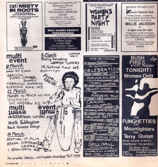 A page of ads for 1985's International Women's Day London events including 'A woman's celebration' at the Drill Hall, with artists' names listed on a background of musical notes: Carol Grimes and the Iguanas, Maggie Nicols, Terri Quaye, Penny Wood, Fungetti Trio, Annie Whitehead, Virgina Betts. Plus other ads including a 'multi event' in west London featuring Abacush, Sista Culcha, Theatre of Black Women, illustrated by a drawing of a Black woman playing a conga drum.