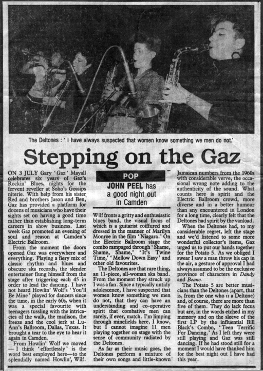Illustrated by another photo of the band's brass section performing with gusto. Peel gave a positive review of a gig at Camden Palace organised by Gaz of Gaz's Rocking Blues club, saying he 'couldn't imagine eleven men playing together with the sense of community radiated by the Deltones.'