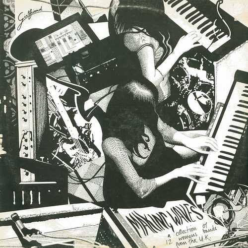 Making Waves album cover. Text says 'a collection of twelve women's bands from the UK.' Black and white picture of a woman playing keyboards.