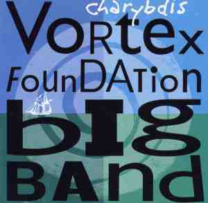 Poster with blue and green background illustration of a swirling vortex. Large black text reads 'charybdis Vortex Foundation Big Band.'C
