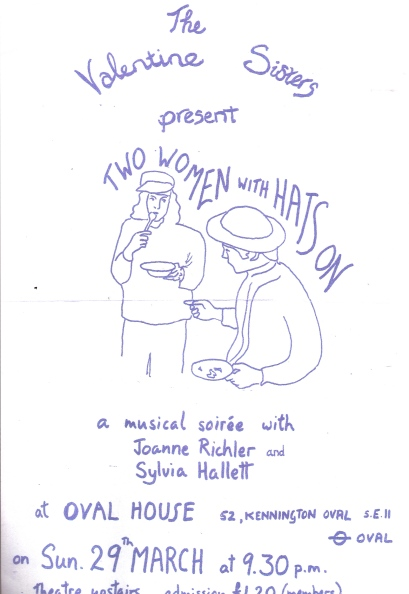 Catoonish line drawing of two women wearing hats and eating from plates. 'The Valentine Sisters present Two Women With Hats On, a musical soiree with Joanne Richler and Sylvia Hallett, at Oval House theatre, London SE11. Admission £1.20'