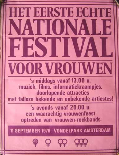 Bright pink poster announcing ' Het Eerste Echte Nationale Festival voor vrouen. Vondelpark, Amsterdam.'