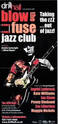 Blow the Fuse Jazz Club flyer, illustrated with photo of Deirdre Cartwright playing guitar. Black background, red, orange and white colours. 'Taking the zzz...out of jazz!' Hosted by Deirdre Cartwright and Alison Rayner at London's Drill Hall.
