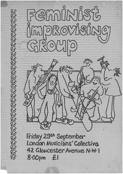 Poster for FIG gig. Black line drawing on A4 lined paper. Image of group and details of where the performance is taking place: 43 Gloucester Ave, NW1 at the London Musicians' Collective. Design includes women's symbols and musical notes.