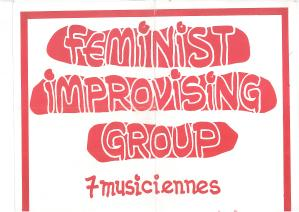 Top of a red and white poster. 'Feminist Improvising Group: 7 musiciennes.'