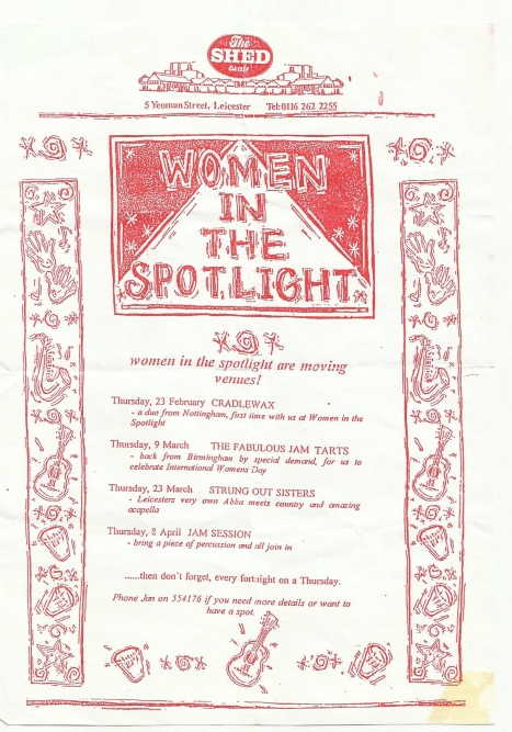 A flyer for a series of gigs, including the FJTs, Cradlewax, Strung out Sisters and a jam session. Red drawings of instruments decorate this ad for Women in the Spotlight at the Shed in Leicester.