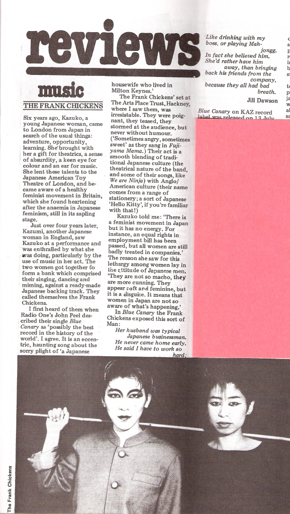 Review of Frank Chickens' record Blue Canary in Spare Rib by Jill Dawson, describing how founder members, Japanese feminists Kazuko and Kazumi, met in London. Black and white photo shows them in theatrical make up.