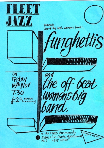 Black on turquoise background gig flyer for 'two of the best women's bands, 'Funghettis and the Off Beat Women's Big Band.' A Fleet Jazz gig at Fleet Community Center North London 'All welcome.'