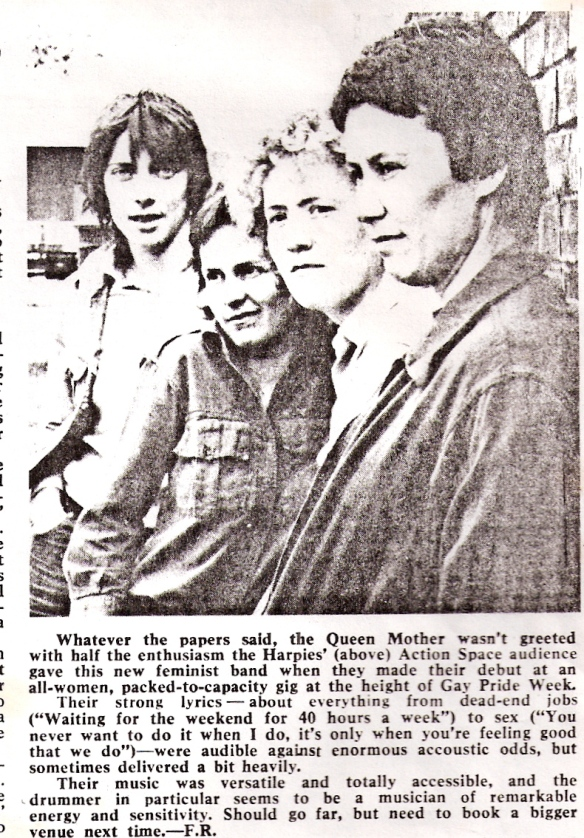 Review of Harpies gig from the Communist Party newspaper The Morning Star describes their enthusiastic reception at Action Space's 'packed to capacity' gig. 'Versatile and totally accessible music.' 'Should go far but need to book a bigger venue next time.' Photo of the four members posed against a brick wall.