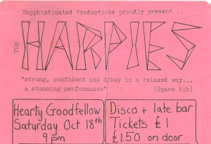 "Pink ticket for Harpies gig at the Hearty Goodfellows pub.'Sapphisticated Productions proudly present The Harpies. ""Strong, confident and dykey in a relaxed way, a stunning performance"" (Spare Rib.) Disco and late bar. Tickets £1.'"