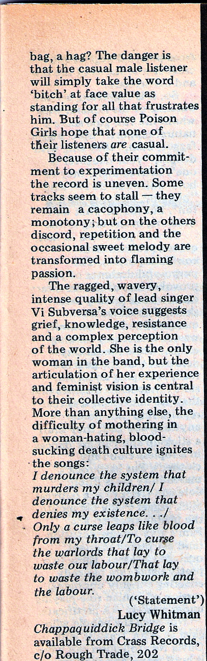 review of Poison Girls album. Vi is the only woman in the band but articulation of her experience means 'feminist vision is central to their collective identity.'
