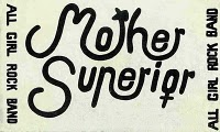 A business card size ad, with 'Mother Superior' logo of the band's name, using curvy letters and women's symbols. 'Mother Superior, all girl rock band.'