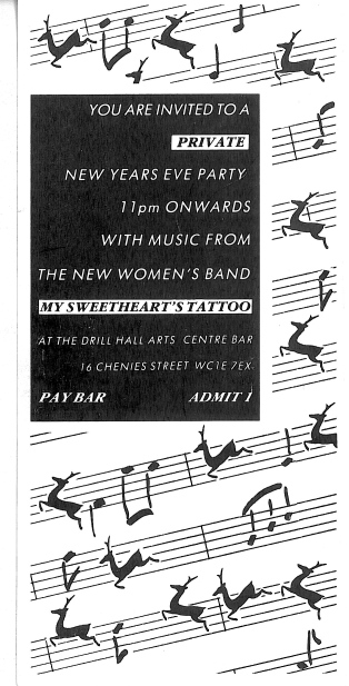 Black and white flyer with text 'you are invited to a private New Year's Eve Party, with music from the new women's band, My Sweetheart's Tattoo at the Drill Hall Arts Centre. Image of reindeers morphing into musical notes dancing across music manuscript paper in background.