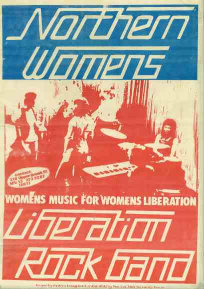 Red and Blue screen printed poster on a creme background, with the text 'Women's Music for Women's Liberation' , the band are in the centre of the image, with the lettering 'Northern Womens' at the top, and 'Liberation Rock Band' at the bottom.