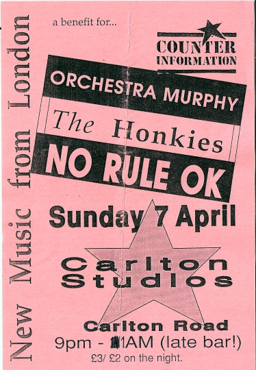 Pink flyer with black text. 'A benefit for Counter Information. Orchestra Murphy, The Honkies and No Rules OK. Music from London. Carlton Studios, Edinburgh. 9pm till 1am (late bar!) £3/2.'