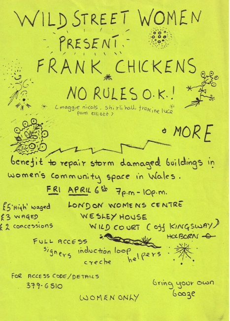 Bright green hand written flyer for benefit at Wesley House for Welsh women's community space storm damaged buildings. Featuring Frank Chickens and No Rules OK.'