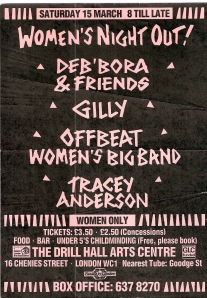 Black background, pink writing, 'Women's Night Out! Deb'bora & Friends, Gilly, Offbeat Women's Big Band, Tracey Anderson at the Drill Hall Arts Centre. Women Only.'