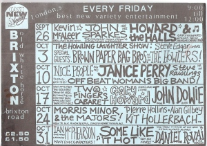 Handwritten, crowded black and white flier, listing all the acts taking place at the Old White Horse, Brixton, over a 6 week period. Featuring Janice Perry, Kit Hollerbach, Morris Minor and the Majors, Offbeat Women's Band, Some Like it Hot and many others.