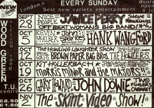 Handwritten, crowded black and white flier, listing all the acts taking place at the Wood Green Trade Union Centre, featuring Offbeat Women's Big Band, Janice Perry, John Dowie, the Skint Video Show.