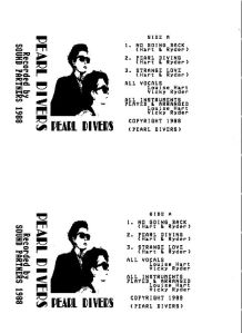 The black and white cover has a publicity photo of Pearl Divers in dark glasses and suits. 'Recorded by Sound Partners 1988.'