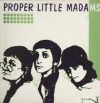 'Proper Little MAdams' album coer features a black and white picture of the three women's faces, looking whimsical, on a white and green background