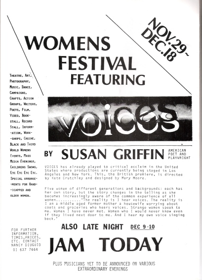 A flyer advertising a women's festival at London's Drill Hall, advertising a play called 'Voices' by Susan Griffin and a late night performance by Jam Today. Probably 1978.