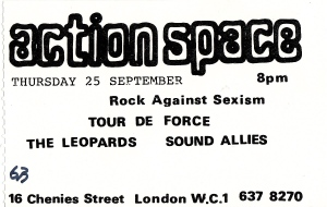 'Action Space. Rock against Sexism. Tour de Force, The Leopards, Sound Allies.'