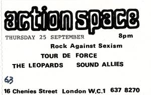 'Action Space. Rock against Sexism. Tour de Force, The Leopards, Sound Allies.'