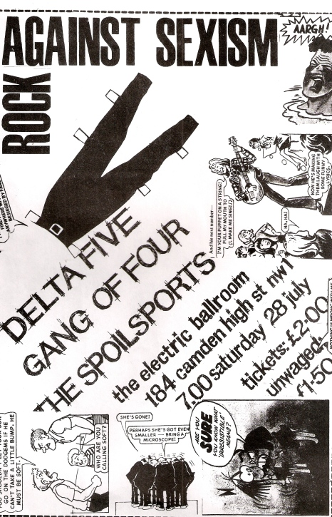 Gig Flyer advertising Delta 5, Gang if Four, and the Spolisports at the Electric Ballroom, Camden. tickets £2 or £1.50 unwaged.Punk style collage layout of cartoons and cut-outs  about sexism.