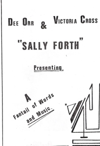 'Dee Orr and victoria Cross, Sally Forth. Presenting 'Victoria Cross and Dee Orr, Sally Forth, presenting a fantail of words and music. An art deco style fantail in one corner.