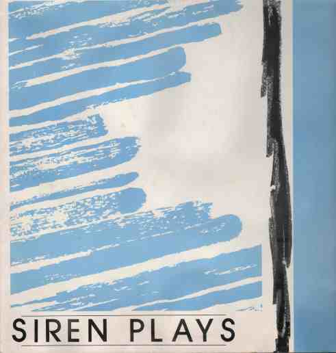 White background, left side of image horizontal blue paint stokes, right side of image one vertical black streak and a thick blue streak. Album title 'Siren Plays' bottom left.