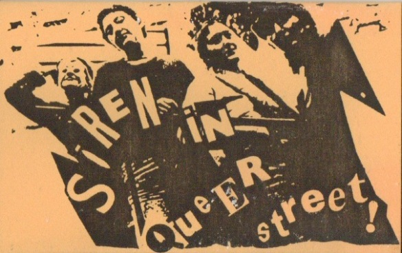 Cover image for Siren 'In Queer Street!'. Cut and paste style lettering, black photocopy on beige background. The four women are posing and camping it up.