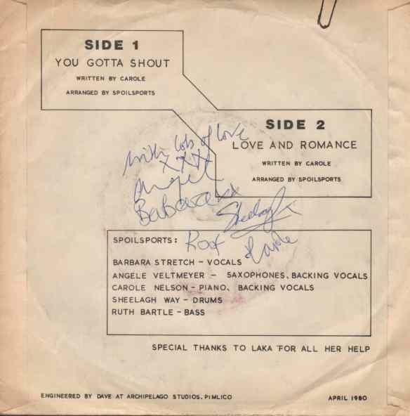 Track listing information, side 1 'Your Gotta Shout', side 2, 'Love and Romance.' This copy has been signed by members of the band. 'Special thanks to Laka for her help.'