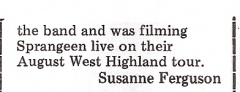 The review of Sprangeen concludes by saying that film maker was filming the band on their West Highland tour.