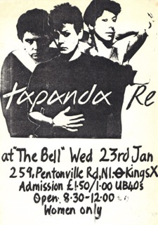 Flyer for first gig by Tapanda Re. The Bell, Kings Cross. Admission £1.50; £1 UB40. Black and white picture of 3 women.