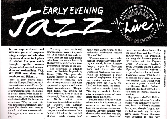 In this article the first women's jazz festival is described as  'an unprecedented, unique and stimulating  musical event,' featuring many women such as Maggie Nicols, Annie Whitehead, Kathy Stobart.