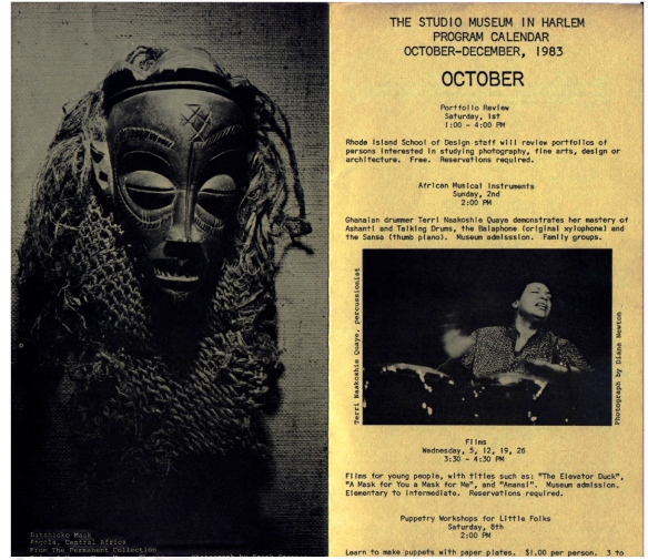 Programme for the Studio Museum in Harlem illustrated with photos of a acrved mask for Central Africa and Terri Quaye playing congas drums. Details 'Ghanaian drummer Terri Naakoshie Quaye demonstrates mastery of Ashanati and talking drums, the balaphon (original xylophone) and the sensa (thumb piano.)'