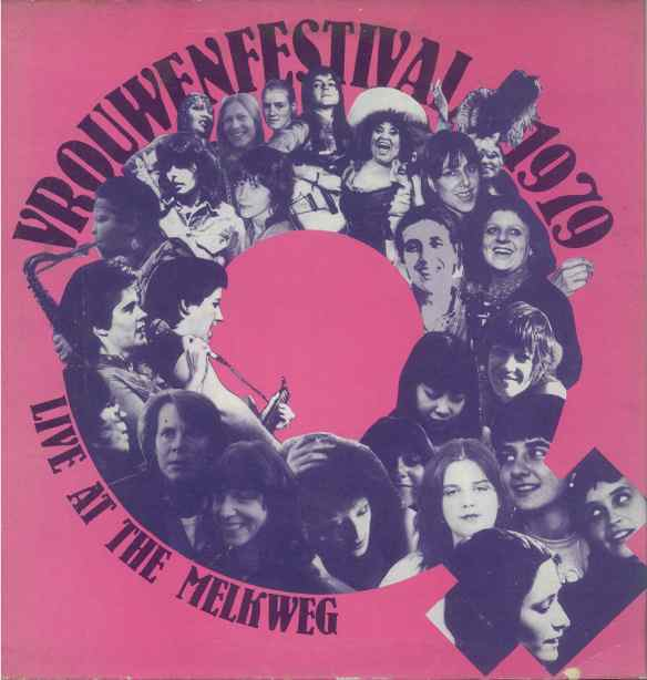 Album cover, pink background. The feminist woman symbol composed of the faces of performers at the festival. The text reads: 'Vrouwen Festival, 1979, live at Milkweg'