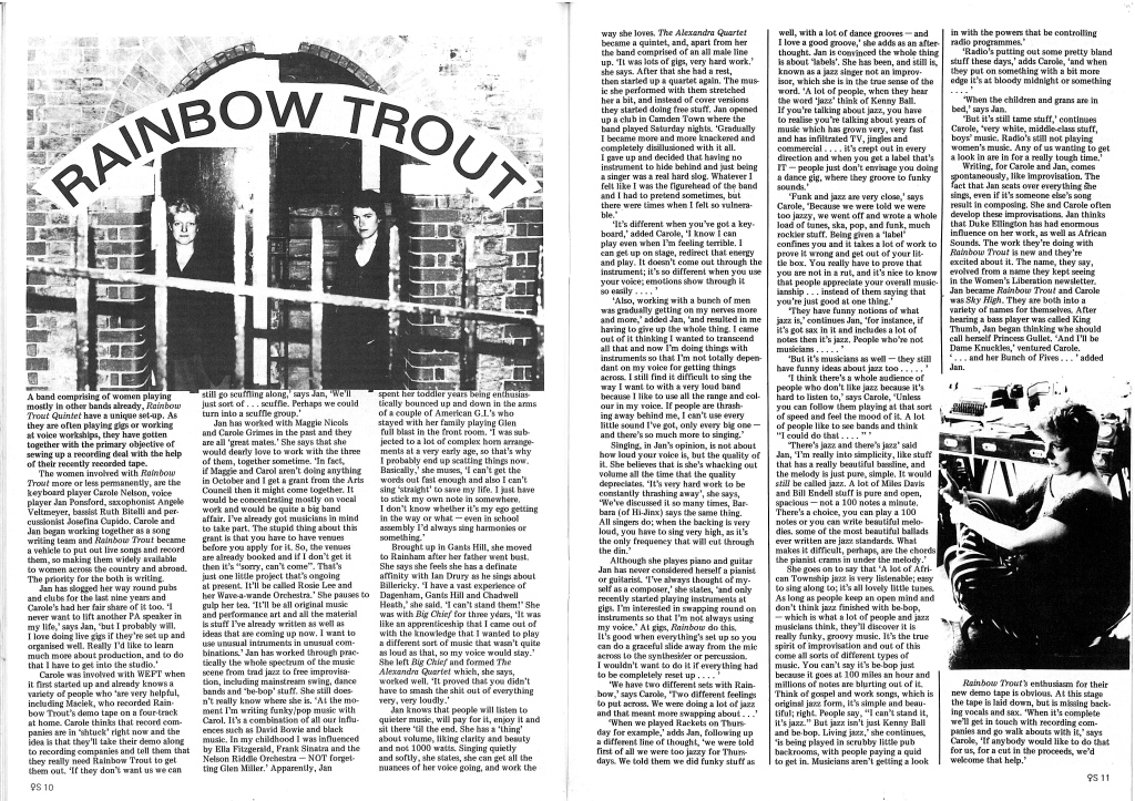 An article based on interviews with Carol Nelson and Jan Ponsford, of the Rainbow Trout Quintet, describes how they got together with the aim of setting up a record deal with the help of their recently recorded demo tape. The two women talk about their backgrounds, and the page is illustrated by a half page photo of the two standing in the doorway of a brick building, behind railings, looking serious. A smaller photo shows Jan Ponsford in a studio.