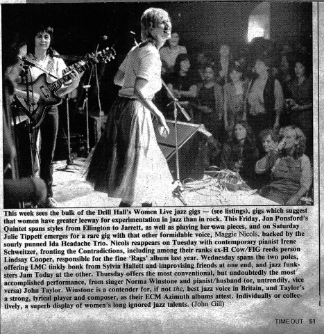 Review of the Drill Hall's Women Live gigs, including Jan Ponsford's Quintet which 'spans styles from Ellington and Jarrett.' Photo shows Maggie Nicolls and Sally Beautista performing to a rapt women's crowd.