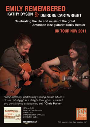 Kathy Dyson and Deidre Cartwright celebrating life of jazz guitarist Emily Remler with an Emily Remembered UK tour November, 2011